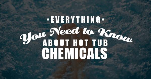 hot tub chemicals