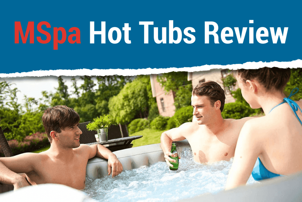 MSPA Inflatable Hot Tubs Review